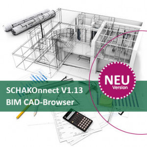 NEW - SCHAKOnnect V1.13 - BIM CAD-Browser